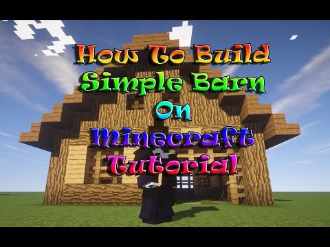 Minecraft Tutorial : How To Build Simple Barn On Survival Mode PC/XBOXOne/PS4/PS3/PE