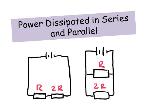 Power dissipated in series and parallel - A level Physics