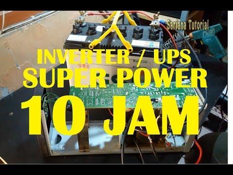 CARA MEMBUAT 10 JAM  UPS / INVERTER  500WATT BACKUP LISTRIK MODIFIKASI