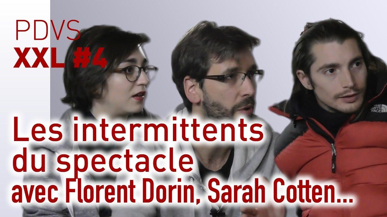 Les intermittents du spectacle - PDVS XXL #4