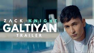 Zack Knight - Galtiyan (Official Music Video Trailer)