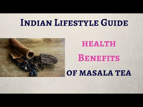 Benefits of Masala tea in Winters || Indian Lifestyle Guide