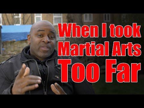 When I Took Martial Arts Too Far