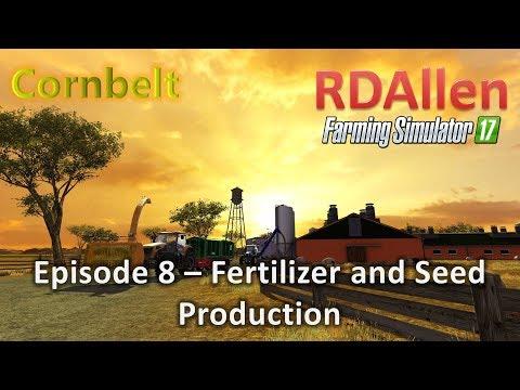 Farming Simulator 17 MP Cornbelt E8 - Fertilizer and Seed Production