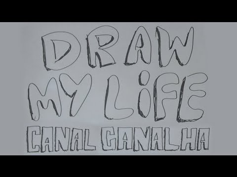 DRAW MY LIFE - JÚLIO - CANAL CANALHA
