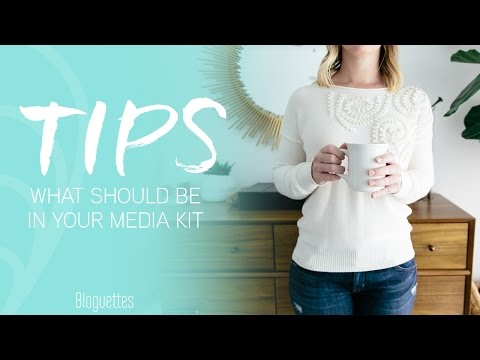 What Should Be In Your Media Kit?