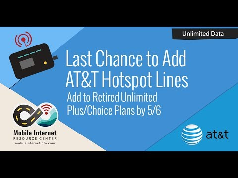 Last Chance to Add on Unlimited Hotspot Lines to AT&T Unlimited Plus & Choice (5/6/2018)