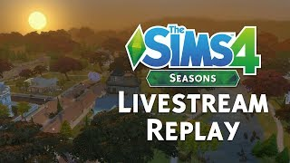 The Sims 4 Seasons: Official Livestream Replay