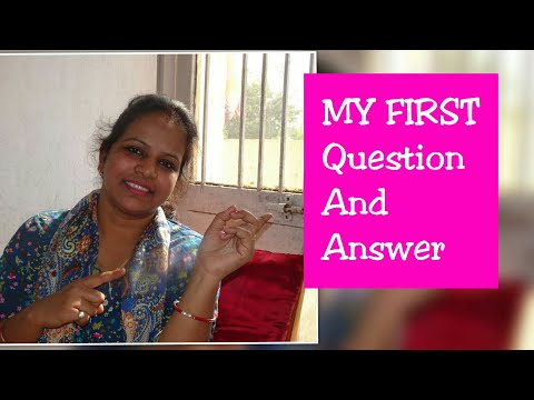 My First Q&A | First question and answer | Madhavi Singh