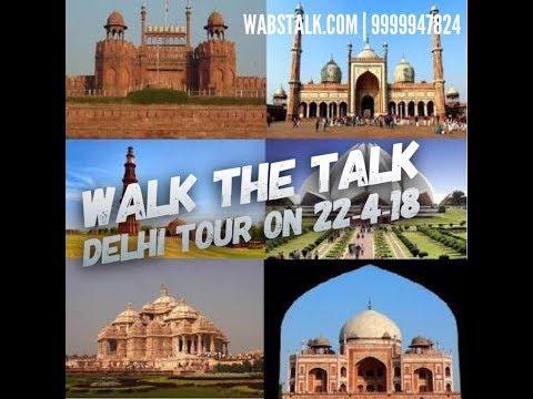 'WALK THE TALK DELHI TOUR' held on (22-04-2018) | Public Speaking