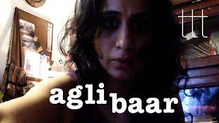 Agli Baar | Rasika Duggal | Trimala Adhikari | Abhishek Baneerjee | TTT