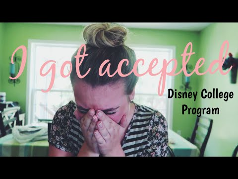 I GOT ACCEPTED TO THE DISNEY COLLEGE PROGRAM
