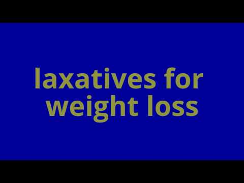 laxatives for weight loss - Shocking Facts