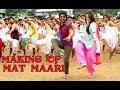 Making Of Mat Maari Rrajkumar Sonakshi Sinha Shahid Kapoor