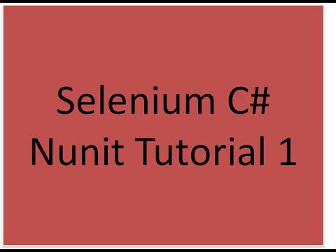 Selenium C# Nunit Tutorial 1