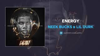 Download Neek Bucks & Lil Durk ″Energy″ (AUDIO) Video