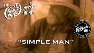 The Charlie Daniels Band - Simple Man (Official Video)