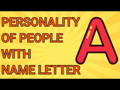 Personality of people: name starting with letter 'A' | लोगों के व्यक्तित्व : नाम पत्र 'ए' के साथ