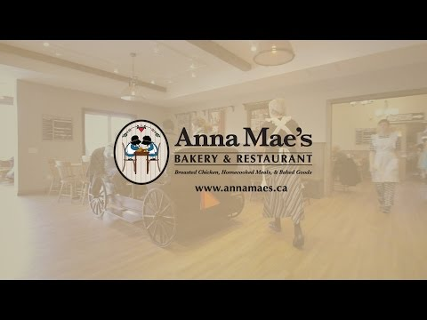 Anna Mae's Tour | Restaurant & Bakery in Millbank, ON