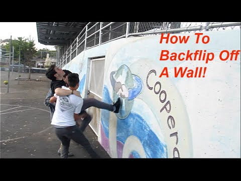How To Backflip Off A Wall!