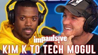 Ray J: From Kim K to Tech Business Mogul - IMPAULSIVE EP. 66