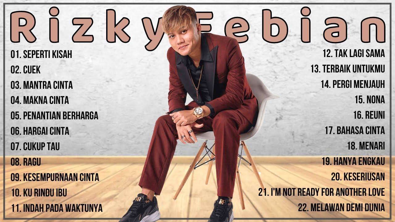 Download Rizky Febian Full Album Terbaru 2021 - Top Lagu Indonesia Terbaru 2021 Terpopuler MP3 Gratis