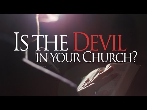 Beyond Today -- Is the Devil in Your Church?