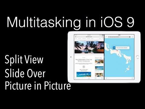 Multitasking in iOS 9 - Slide Over, Split View, PIP