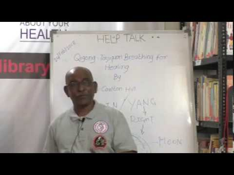 Qigong-Taijiquan Breathing for Healing By Shifu Carlton Hill on Health HELP Talks