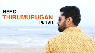 Hero Promo | Thirumurugan | Naayagi