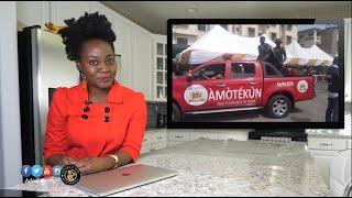 Amotekun vs. Buhari; Africa's Richest Woman To Run For Office; Liberia's George Weah; Gambia; Kenya