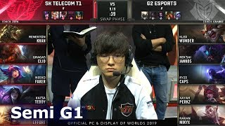 SKT vs G2 - Game 1 | Semi Finals S9 LoL Worlds 2019 | SK Telecom T1 vs G2 eSports G1