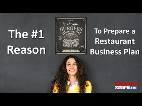 The #1 Reason to Prepare a Restaurant Business Plan