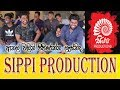 Download  SIPPI PRODUCTIONS MP3,3GP,MP4