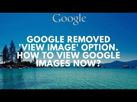 How to view google images? (Google removed 'view image' option)