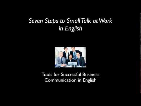 Seven Steps to Small Talk at Work in English.mp4