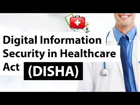Digital Information Security in Healthcare Act (DISHA) - Will it improve healthcare in India ?