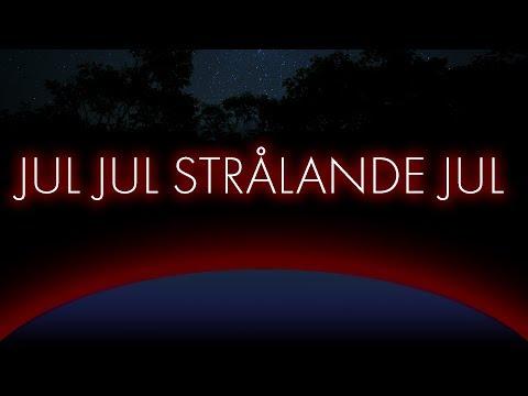 Traditional Swedish Christmas song with translation - Jul jul strålande jul