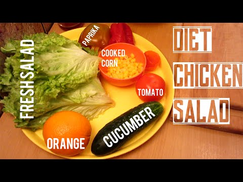 HOW TO MAKE DIET MEAL - CHICKEN SALAD
