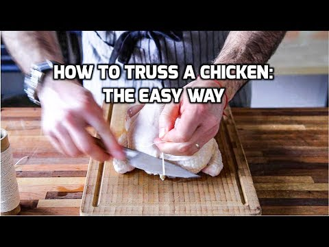 How to Truss A Chicken: The Easy Way