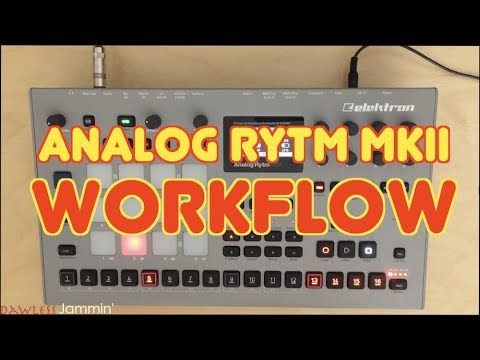 Analog RYTM MKii Tutorial - Workflow