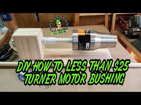 DIY How To Less Than $25 Turner Motor Bushing