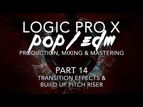 Logic Pro X - Pop/EDM Production #14 - Transition Effects & Build Up Pitch Riser