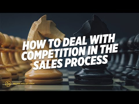 Dealing with Competition in the Sales Process