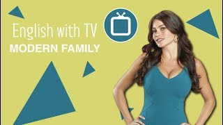 Learn English with Modern Family: Speak Without an Accent
