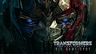 Transformers: The Last Knight  (2017) - Big Game Spot - Paramount Pictures