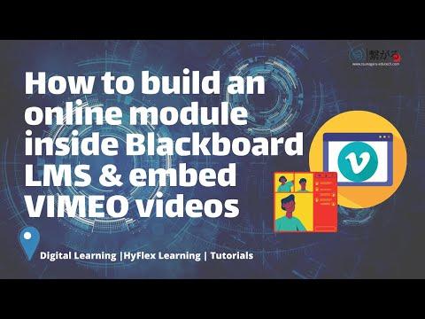How to create an eLearning Module & Vimeo Integration into Blackboard