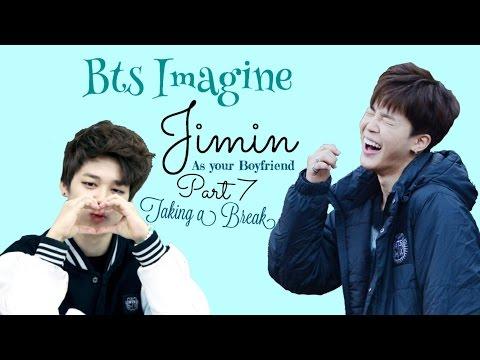 BTS Imagine | Jimin as Your Boyfriend pt 7 Taking a Break