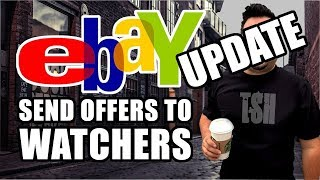How to send Offers to your eBay Watchers - 2019 Tips & Tricks