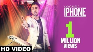 Latest Punjabi Song 2017 | Iphone ( Full Song) | Angad Singh | MadMix | New Punjabi Songs 2017